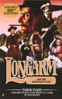 Longarm And The Dead Man's Tale (#300)
