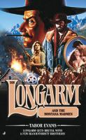 Longarm and the Great Milk-train Robbery