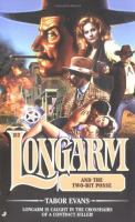 Longarm and the Two-bit Posse