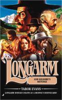 Longarm and the Kilgore's Revenge