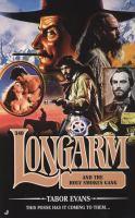 Longarm And The Holy Smokes Gang