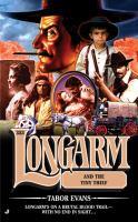 Longarm and the Tiny Thief