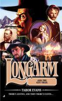 Longarm and the Gun Trail
