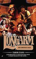 Longarm and Shotgun Sallie