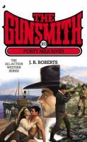 Gunsmith : Forty Mile River