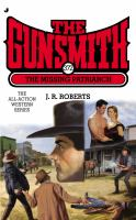 Gunsmith : the Missing Patriarch