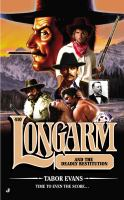 Longarm and the Deadly Restitution