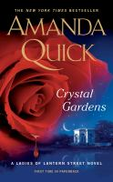 Crystal Gardens : A Ladies of Lantern Street Novel