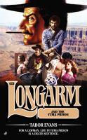 Longarm and the Yuma Prison