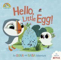 Hello Little Egg!