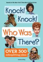 Knock! Knock! Who Was There?