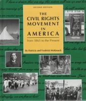 The Civil Rights Movement in America From 1865 to the Present