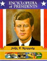 John F. Kennedy : Thirty-fifth President of the United States