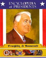 Franklin D. Roosevelt : Thirty-second President of the United States