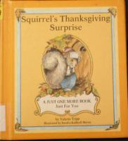 Squirrel's Thanksgiving Surprise