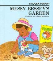 Messy Bessy's Garden