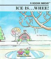 Ice Is-- Whee!