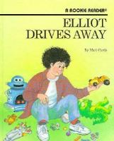 Elliot Drives Away