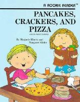 Pancakes, Crackers, and Pizza