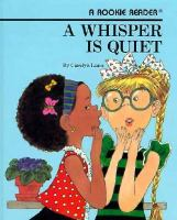 A Whisper Is Quiet