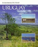 Enchantment of the World: Uruguay
