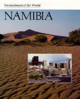 Enchantment of the World: Namibia