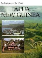Enchantment of the World: Papua New Guinea