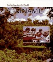 Enchantment of the World: Suriname