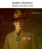 BADEN-POWELL, FOUNDER OF THE BOY SCOUTS