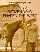 The Story of Women Who Shaped the West
