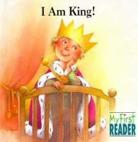 I Am King!