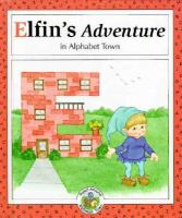 Elfin's Adventure in Alphabet Town