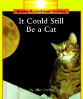It Could Still Be A Cat
