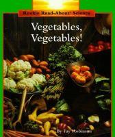 Vegetables, Vegetables!