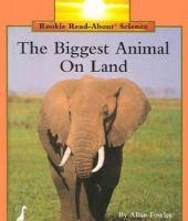 The Biggest Animal on Land
