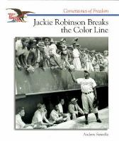 Jackie Robinson Breaks the Color Line