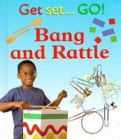 Bang and Rattle