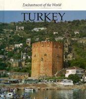 Enchantment of the World: Turkey