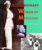 Extraordinary Women of Medicine