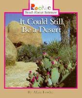 It Could Still Be A Desert