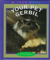 Your Pet Gerbil