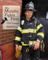 Ms. Murphy Fights Fires