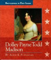 Dolley Payne Todd Madison, 1768-1849
