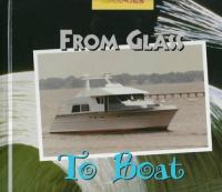 From Glass to Boat
