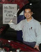 Mr. Yee Fixes Cars