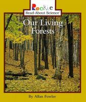 Our Living Forests