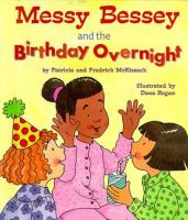 Messy Bessey and the Birthday Overnight