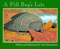 A Pill Bug's Life
