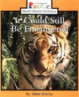 It Could Still Be Endangered