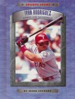 Ivan Rodriguez, Armed and Dangerous